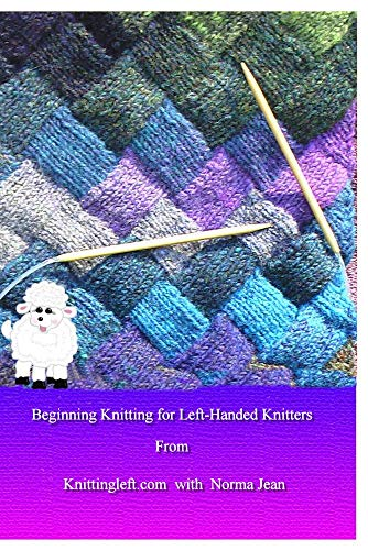 Beginning Knitting for Left-Handed Knitters