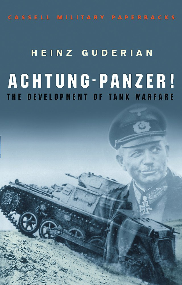 Achtung - Panzer! (Cassell Military Classics)
