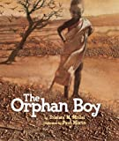 The Orphan Boy, Tololwa M. Mollel, 1550050826