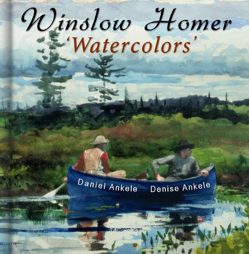 Winslow Homer: Watercolors - 340 Realist Paintings - Realism - Gallery Series (English Edition)