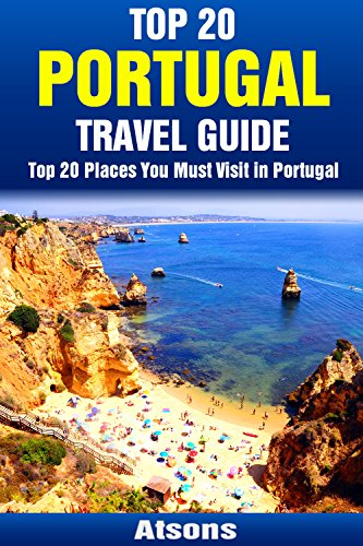 Sintra Series (Top 20 Places You Must Visit in Portugal - Top 20 Portugal Travel Guide (Includes Lisbon, Porto, Algarve, Sintra, Madeira, Obidos, Azores, Cascais & More) (Europe Travel Series Book 11))