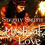 Mystical Love | Stephy Smith