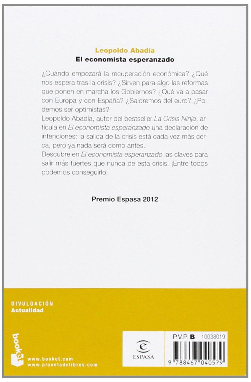 El economista esperanzado (Divulgación): Amazon.es: Leopoldo ...