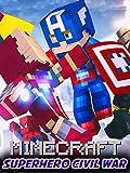 Clip: Superhero Civil War Minecraft