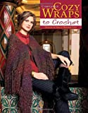 Completely Cozy Wraps to Crochet, Shelle Hendrix Cain, 1601400438