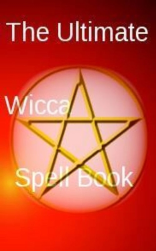 The ultimate wicca spell book kindle edition by raven starwind the ultimate wicca spell book by starwind raven fandeluxe Image collections