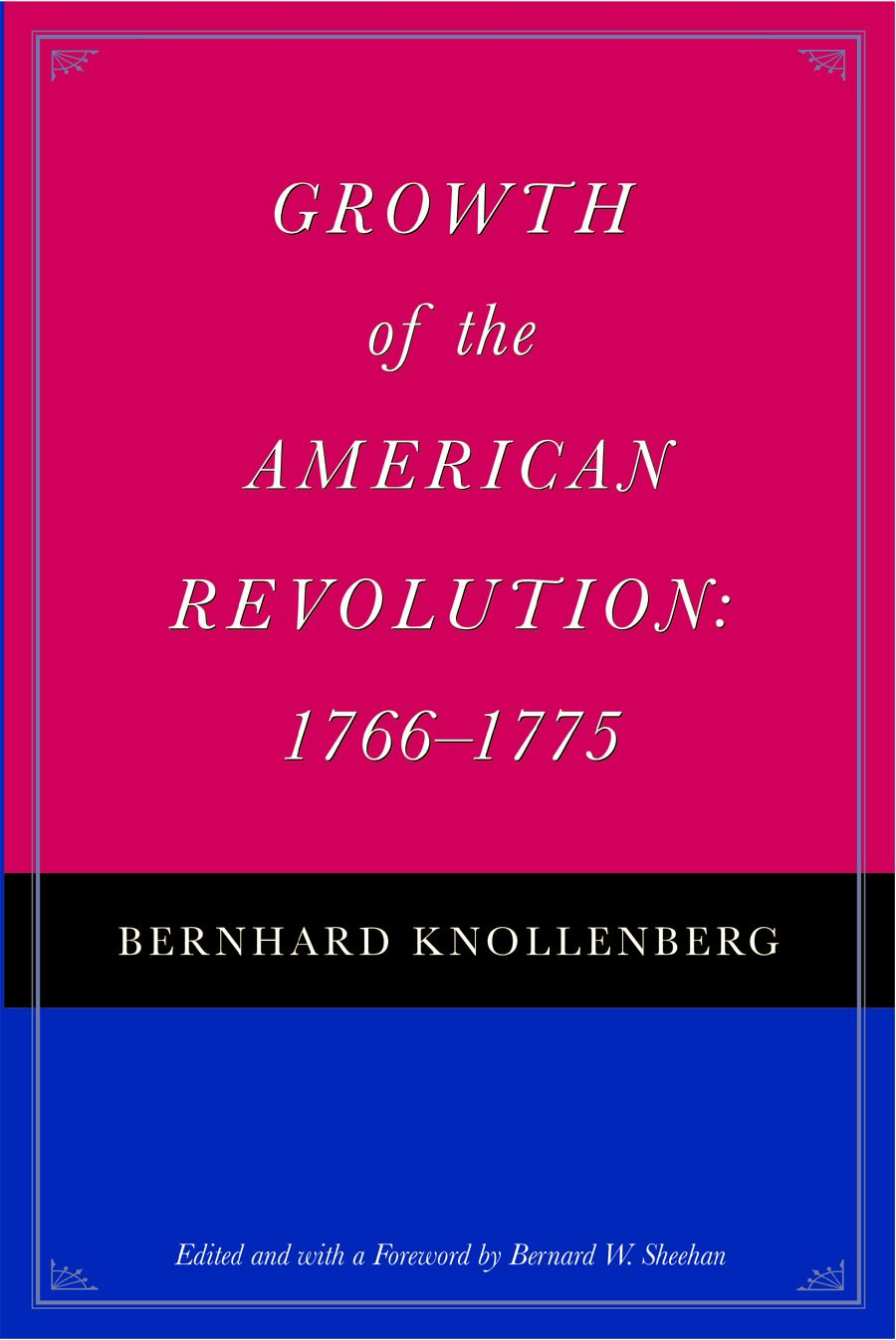 Download Growth of the American Revolution: 1766-1775 pdf epub
