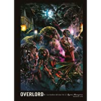 Overlord: The Undead King N.6 Los Hombres del reino Vol.2