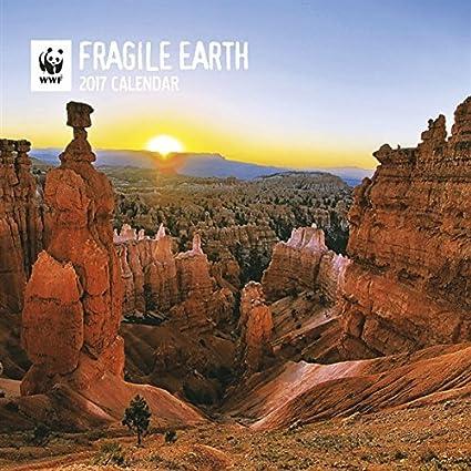 Calendario 2017 tierra Fragile WWF - Les Plus Beaux paisaje ...