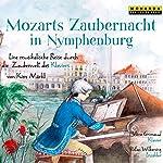 Mozarts Zaubernacht in Nymphenburg: Eine musikalische Reise durch die Zauberwelt des Klaviers | Kim Märkl