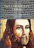 Les Trois Visages du Coran