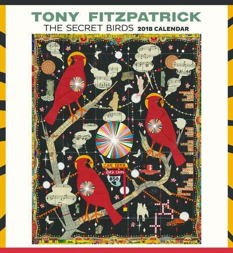 Tony Fitzpatrick: The Secret Birds 2018 Wall Calendar