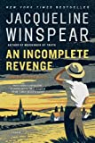 An Incomplete Revenge (Maisie Dobbs Book 5) by  Jacqueline Winspear in stock, buy online here