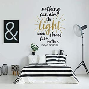Girl Bedroom Decor Wall Decal | Maya Angelou Quote Nothing Can Dim The Light | Inspirational Vinyl Decorations for Teen Room | Gold, Black, Pink, Purple, White, Other Colors | Small, Large Sizes