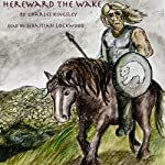 Hereward the Wake | Charles Kingsley