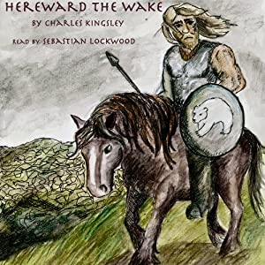 Hereward the Wake Audiobook