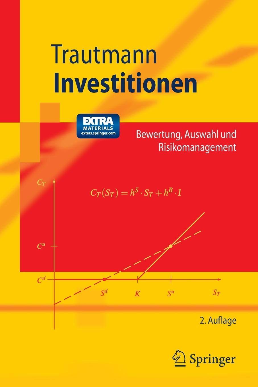 Investitionen (Springer-Lehrbuch) Taschenbuch – 25. Januar 2008 Siegfried Trautmann 3540711252 MATHEMATICS / Applied MATHEMATICS / Game Theory