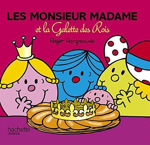 Les Monsieur Madame et la Galette des Rois (French Edition)