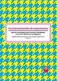 La sistematización de experiencias: Apuesta investigativa para innovar y transformar escenarios educativos y pedagógicos (Spanish Edition)