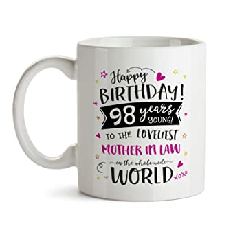 98th Happy Birthday Gift Mug To My Special Mother In Law