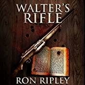 Walter's Rifle: Haunted Collection Series, Book 2 | Ron Ripley