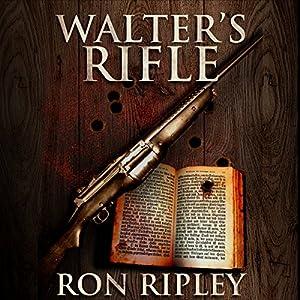 Walter's Rifle Audiobook