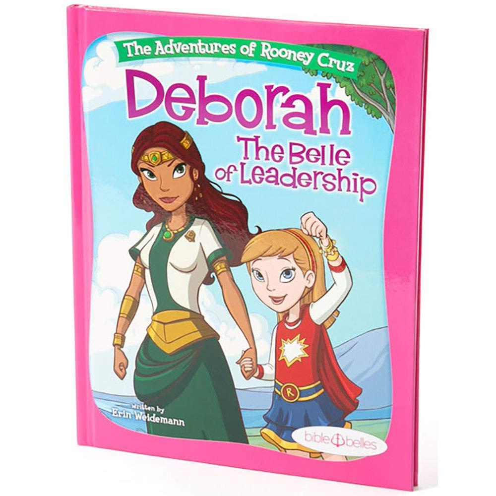 "Bible Belles Children's Book: ""The Adventures of Rooney Cruz: Deborah The Belle of Leadership"" Age 4 - 10 pdf"