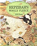 img - for Hepzibah's Woolly Fleece (Windy Edge Farm) by Jill Dow (1999-12-01) book / textbook / text book