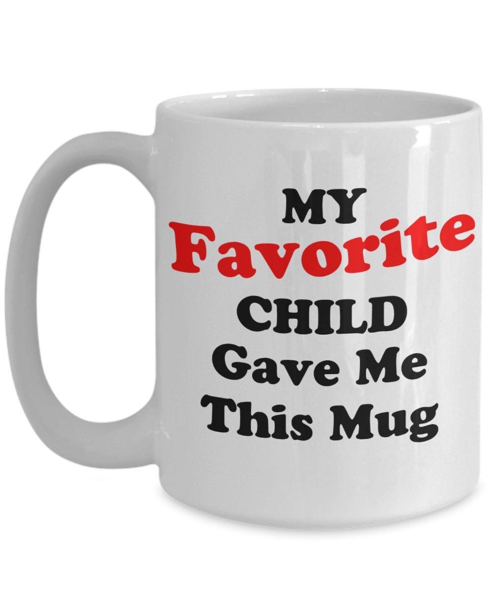 Funny Dadギフト私の好きな子は私にこのマグ父の日ギフトIdeaメンズの夫Brotherホワイト 15oz GB-2943466-43-White B07DC24ZFW ホワイト 15oz