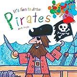 It's Fun to Draw Pirates