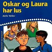 Oskar og Laura har lus | Helle Kloppenborg