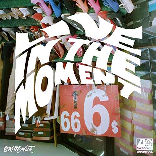 Live In The Moment (Tokimonsta...
