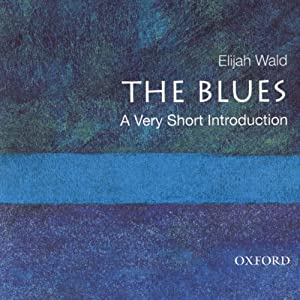 The Blues: A Very Short Introduction  Audiobook