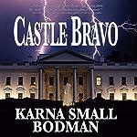 Castle Bravo | Karna Small Bodman