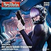Der letzte Galakt-Transferer (Perry Rhodan 2912) | Robert Corvus