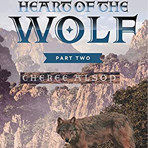 Heart of the Wolf, Part Two Audiobook