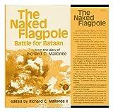 The Naked Flagpole, Richard C. Mallonee, 0891410945