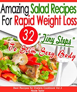 32 Amazing Salad Recipes For Rapid Weight Loss 32 Tiny Steps To Slim