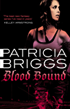 Blood Bound: Mercy Thompson: Book 2