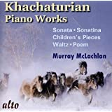Khatchaturian Piano Works