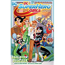 DC Super Hero Girls: Date with Disaster!
