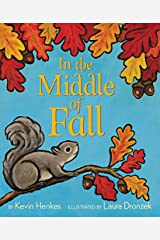 In the Middle of Fall Hardcover