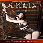 My Kinky Boss: Diary of a Submissive: A Descent into Passion | Marguerite de Lyon
