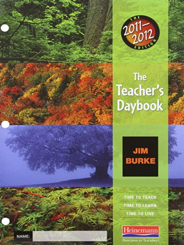 The Teacher's Daybook, 2011-2012 Edition: Time to Teach, Time to Learn, Time to Live