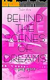BEHIND THE SCENES OF DREAMS: a soap opera