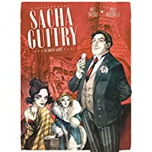 Sacha Guitry - Tome 01 : Le Bien-aimé (French Edition)