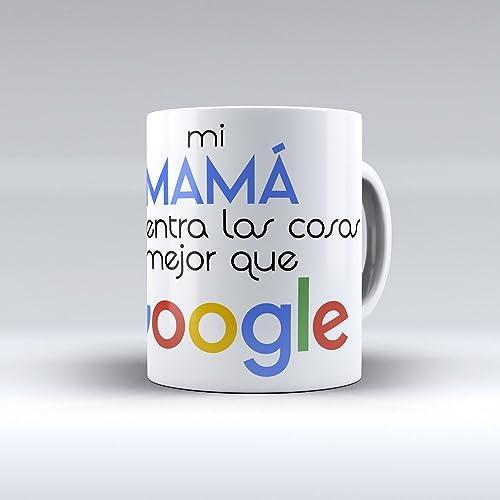 Taza Mi mamá encuentra las cosas mejor que Google
