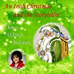 An Irish Christmas and the Storyteller | Helen Walsh Folsom