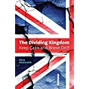 The Dividing Kingdom - Part I: Keep Calm & Brexit On?