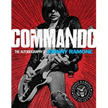 Commando: The Autobiography of Johnny Ramone (English Edition)